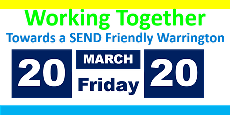 Working Together Towards a SEND Friendly Warrington tickets