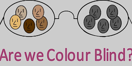 Are we Colour Blind : Exploring Racial Differences in Therapy & Supervision tickets