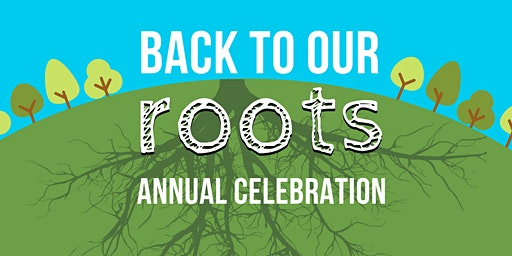 Back to Our Roots - Purdue Extension Marion County Annual Celebration