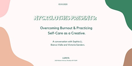 Overcoming Burnout & Practicing Self-Care As a Creative tickets