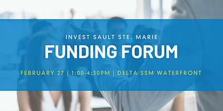 Invest Sault Ste. Marie - 2020 Funding Forum tickets