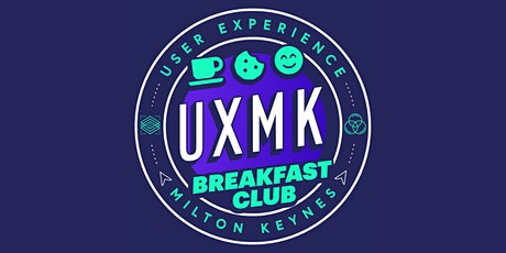 UXMK Breakfast Club: UX Design // How Colour Influences User Behaviour tickets