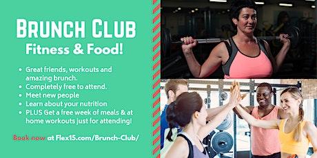 Brunch Club at Flex 15 Fitness & Nutrition - Fitness & Food! tickets