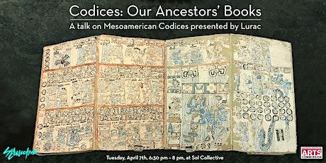 Codices: Our Ancestors' Books tickets