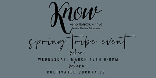 KNOW Asheville Spring Tribe Event