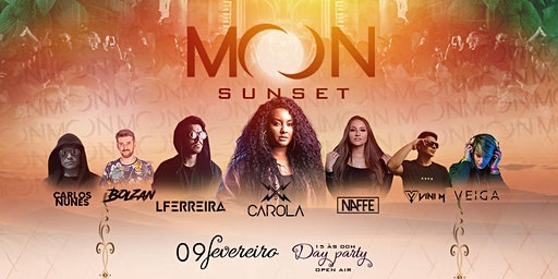 MOON • Sunset   9 de Fevereiro