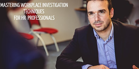 Mastering Workplace Investigation Techniques for HR Professionals tickets