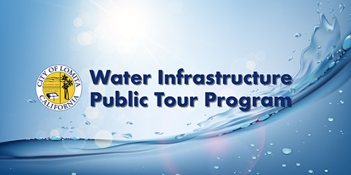 City of Lomita Water Infrastructure Tour - March 2020