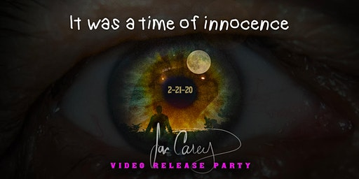 It Was a Time of Innocence - Video Release Party with Jac Carey +