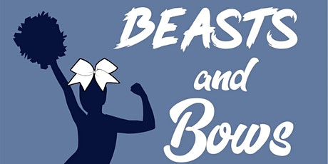 BEASTS & BOWS  2nd Annual Cheer FUNdamentals Boot Camp tickets