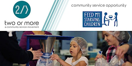Two Or More @ Feed My Starving Children tickets