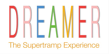 Dreamer ; A Supertramp Tribute billets