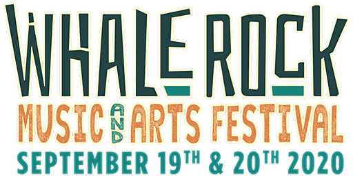 Whale Rock Music & Arts Festival 2020 - Celebrating Music & Community