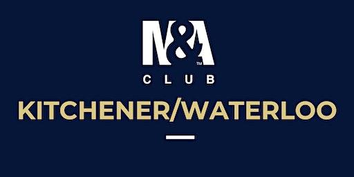 M&A Club Kitchener/Waterloo : Meeting February 27th, 2020