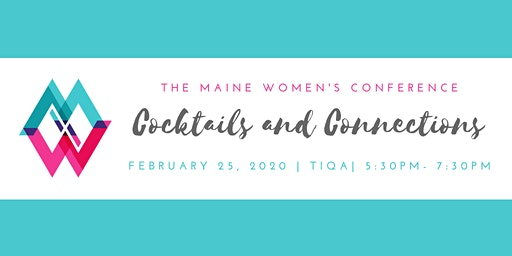 Cocktails and Connections with The Maine Women's Conference