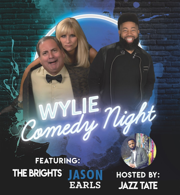 Wylie Comedy Night Featuring The Brights and Jason Earls image