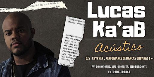 Acustico - Lucas Ka'ab