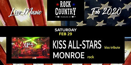 Kiss All-Stars wsg Monroe (KISS Tribute & Rock) at Rock Country! tickets