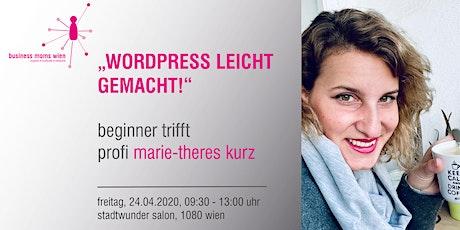Business Mom Treffen - Wordpress leicht gemacht - mit Marie-Theres Kurz Tickets