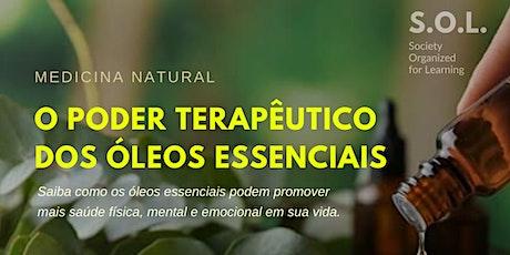Medicina natural: O Poder Terapêutico dos Óleos Essenciais tickets