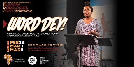 WORD DEY! Original Stories, Poetry, Spoken Word, and Personal Narratives tickets