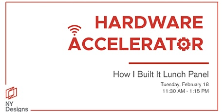 NYDesigns Hardware Accelerator Lunch Panel tickets