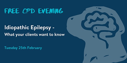 Idiopathic Epilepsy – What your clients want to know