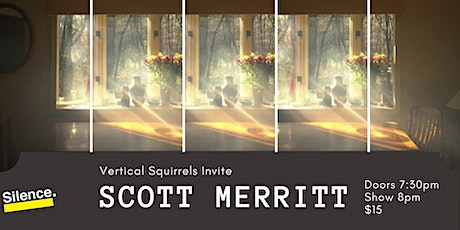 Vertical Squirrels Invite: Scott Merritt tickets