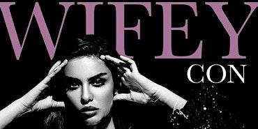 WIFEY CON 2020 DENVER EXPO