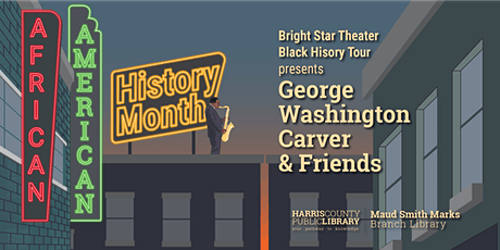 Bright Star Theater presents George Washington Carver & Friends tickets