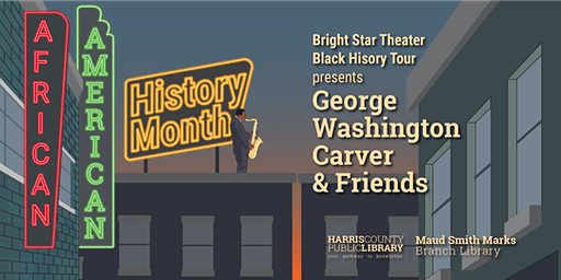 Bright Star Theater presents George Washington Carver & Friends