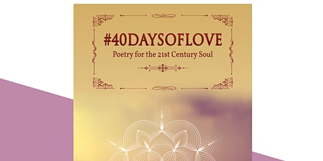 #40DaysofLove a Poetic Book Launch tickets