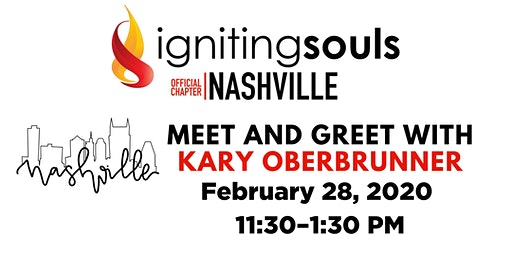 Igniting Souls Nashville Meet and Greet with Kary Oberbrunner