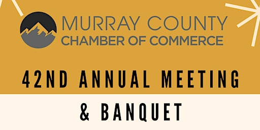 Murray County Chamber's 42 Annual Meeting & Banquet