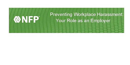 Your Role as an Employer in Preventing Workplace Harassment