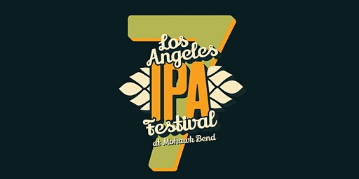 7th Annual LA IPA Fest at Mohawk Bend