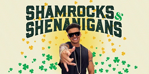 Shamrocks & Shenanigans with DJ Pauly D