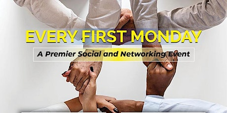 First Monday- A Premier Social and Networking Event tickets