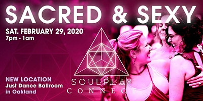 """SoulPlay Connect 2/29 - """"Sacred & Sexy"""""""