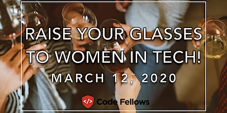 Raise Your Glass to Women in Tech! tickets