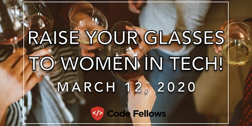 Raise Your Glass to Women in Tech!