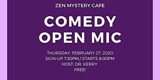 Zen Mystery Comedy Open Mic