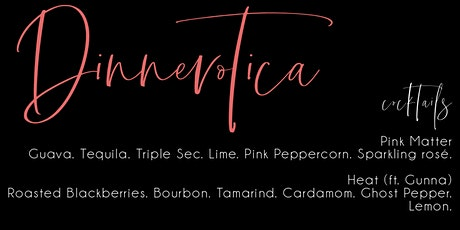 Dinnerotica: Valentine's Day Dinner Party (Couples & Singles)  tickets