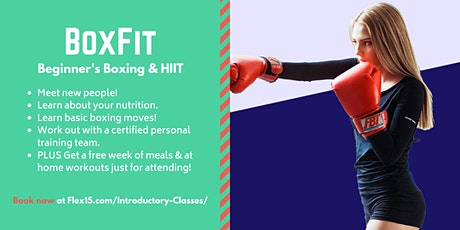 BoxFit at Flex 15 Fitness & Nutrition - Fitness, Fighting & Friends! tickets