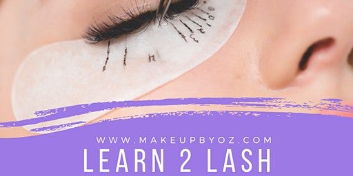 Learn 2 Lash - Lash Extension Training