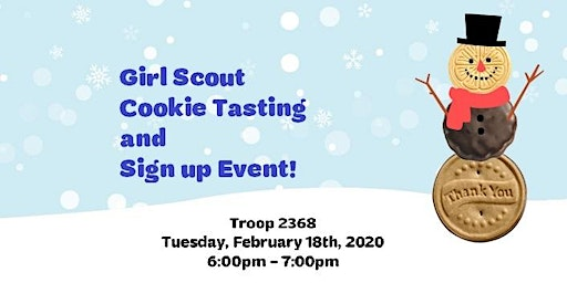 Girl Scout Cookie Tasting and New Troop Sign up Event!