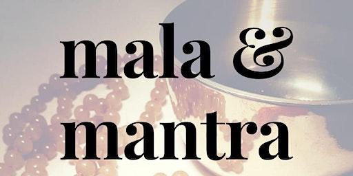 Mala and Mantra