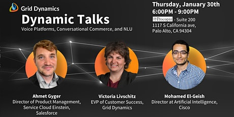 """Dynamic Talks Silicon Valley: """"Voice Platforms, Conversational Commerce, and NLU"""" tickets"""
