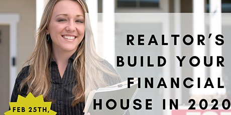 Realtor's Build Your Financial House 2020 tickets