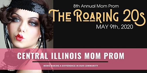 2020 Central Illinois Mom Prom-The Roaring 20s